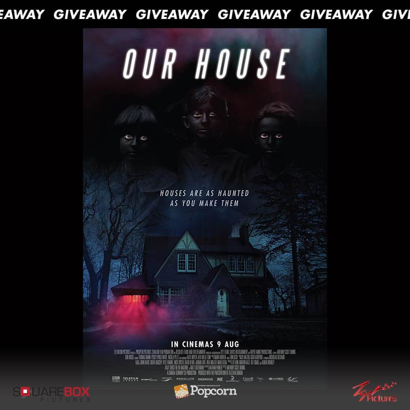 [CLOSED] Win In Season Passes To Horror Thriller 'Our House'