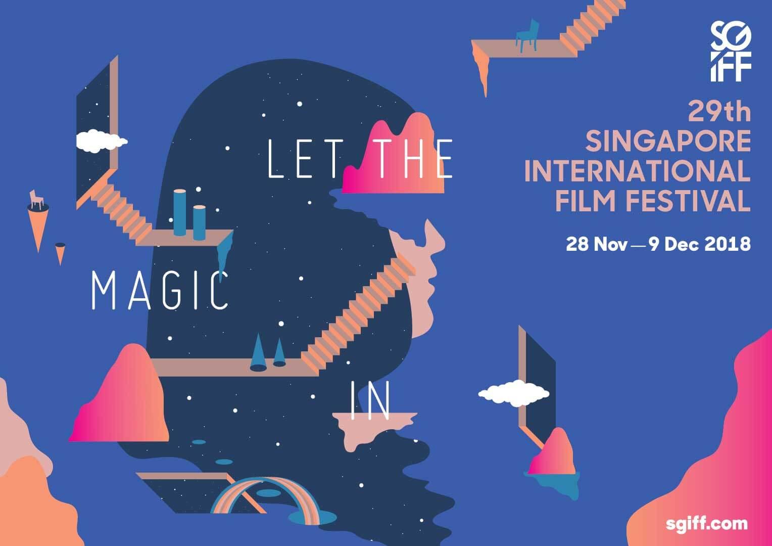 Singapore International Film Festival 2018 - Let The Magic In!