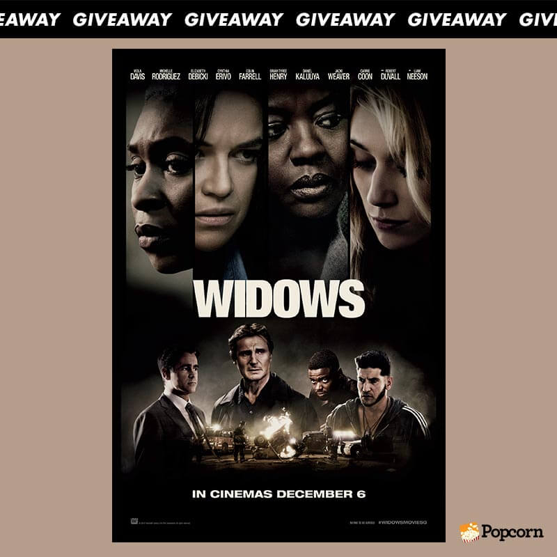 Win Preview Tickets To Modern-Day Crime Thriller 'Widows'!