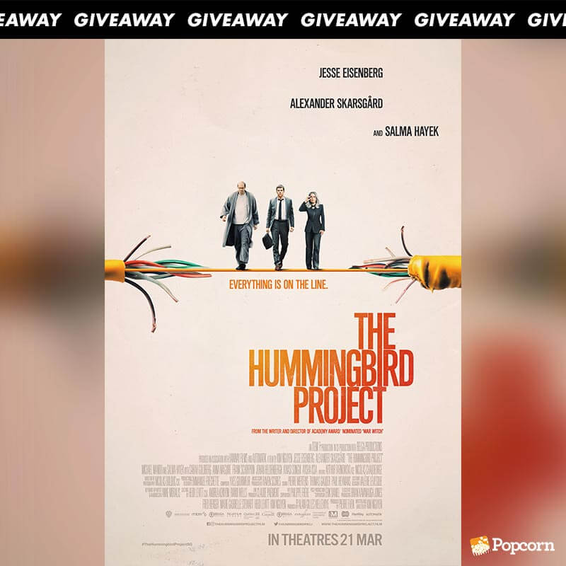 Win Preview Tickets To Financial Thriller 'The Hummingbird Project'