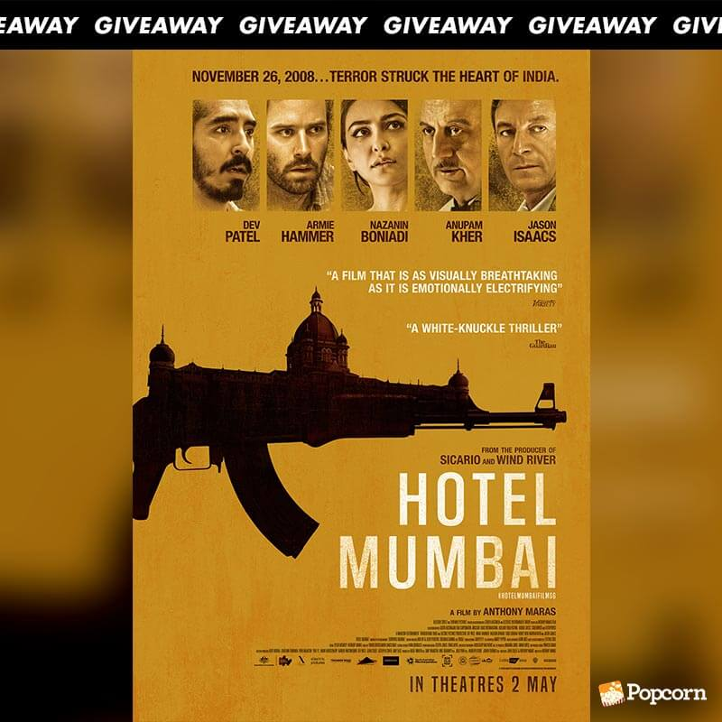 Win Preview Tickets To Thriller 'Hotel Mumbai'