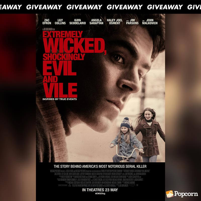 Win Passes To Zac Efrons's 'Extremely Wicked, Shockingly Evil, And Vile' Criminal Drama