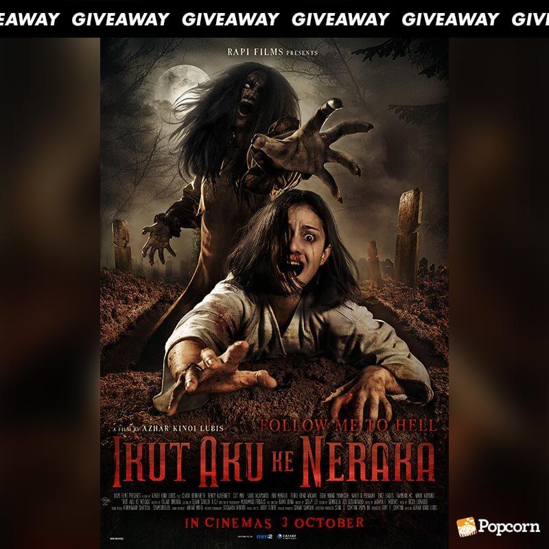 Win Complimentary Passes To Indonesian Horror 'Ikut Aku Ke Neraka'