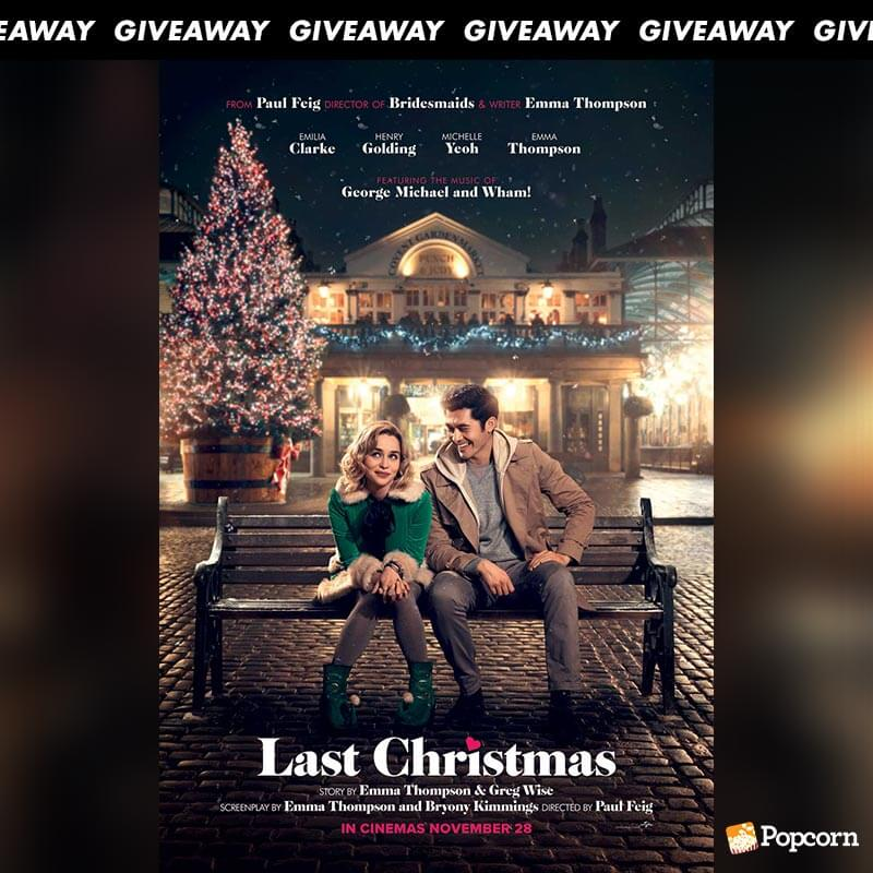 Win Premiere Tickets To Rom-Com 'Last Christmas'