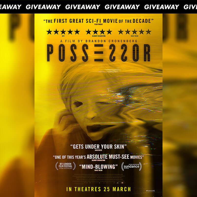 Win Complimentary Passes to Psychological Horror-Thriller POSSESSOR