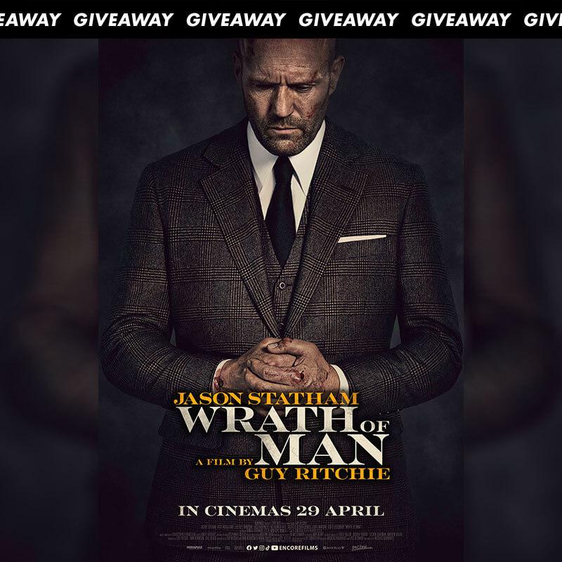Win Premiere Tickets To Explosive Thriller WRATH OF MAN