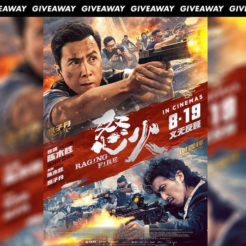 Win Complimentary Passes to Mandarin Thriller RAGING FIRE