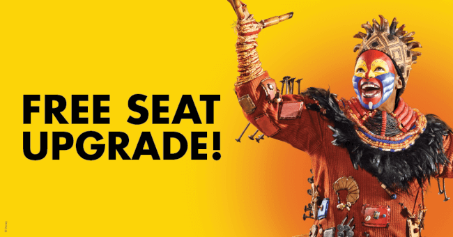 Limited Time Offer: The Lion King Musical Free Seat Upgrade!