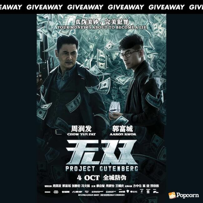 [CLOSED] Win In-Season Passes To 'Project Gutenberg' Starring Chow Yun-Fat And Aaron Kwok