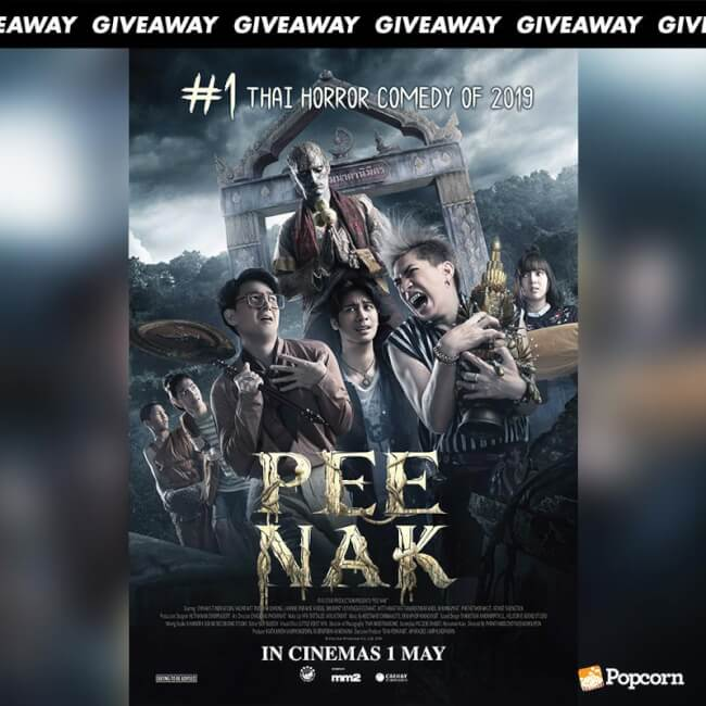 Win Complimentary Passes to Thai Horror Comedy 'Pee Nak'