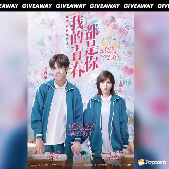 Win Complimentary Passes To Chinese RomCom 'Love The Way You Are'