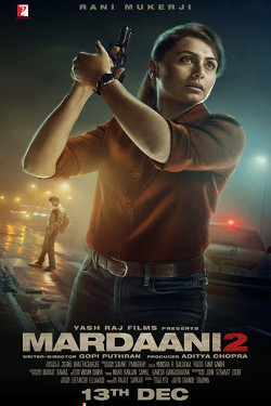 Mardaani 2 Movie Poster