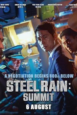 Steel Rain: Summit Movie Poster