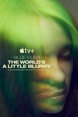Billie Eilish: The World's A Little Blurry Movie Poster