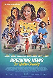 Breaking News In Yuba County Movie Poster