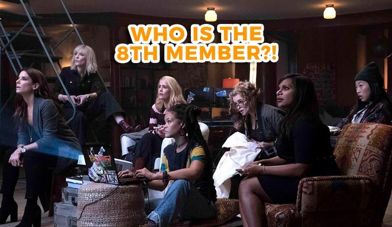 Ocean's 8: Meet The Fabulous Female Criminals Who Will Steal Your Hearts!
