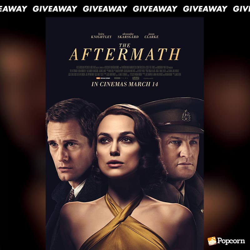 Win Preview Tickets To Historical Romantic Drama ' The Aftermath'