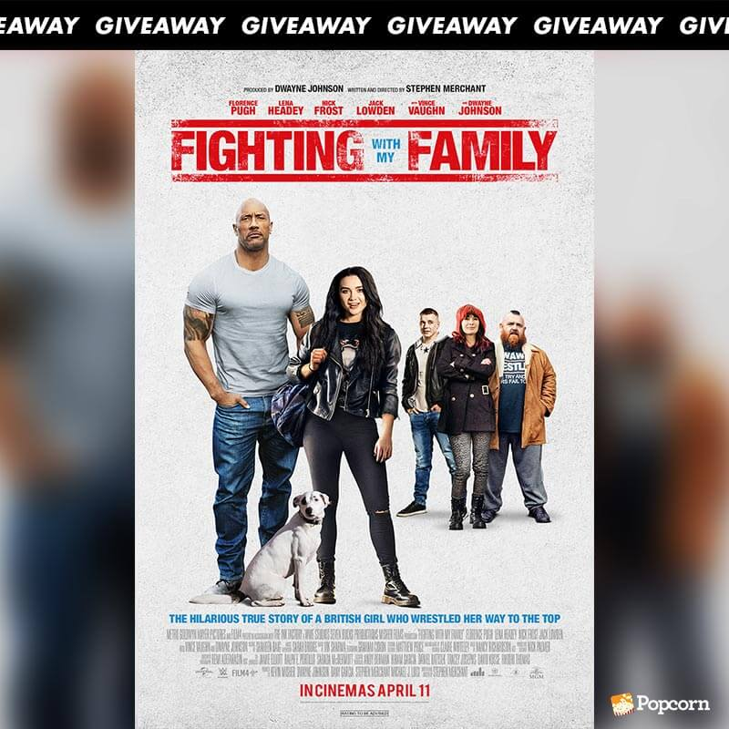 Win A Pair Of Preview Tickets To Biographical Dramedy 'Fighting With My Family'