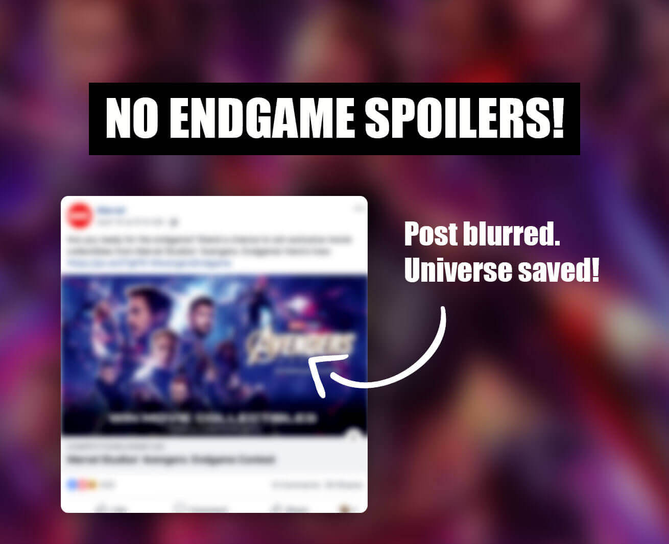 The NO SPOILERS! browser extension blocks all AVENGERS: ENDGAME spoilers on Facebook