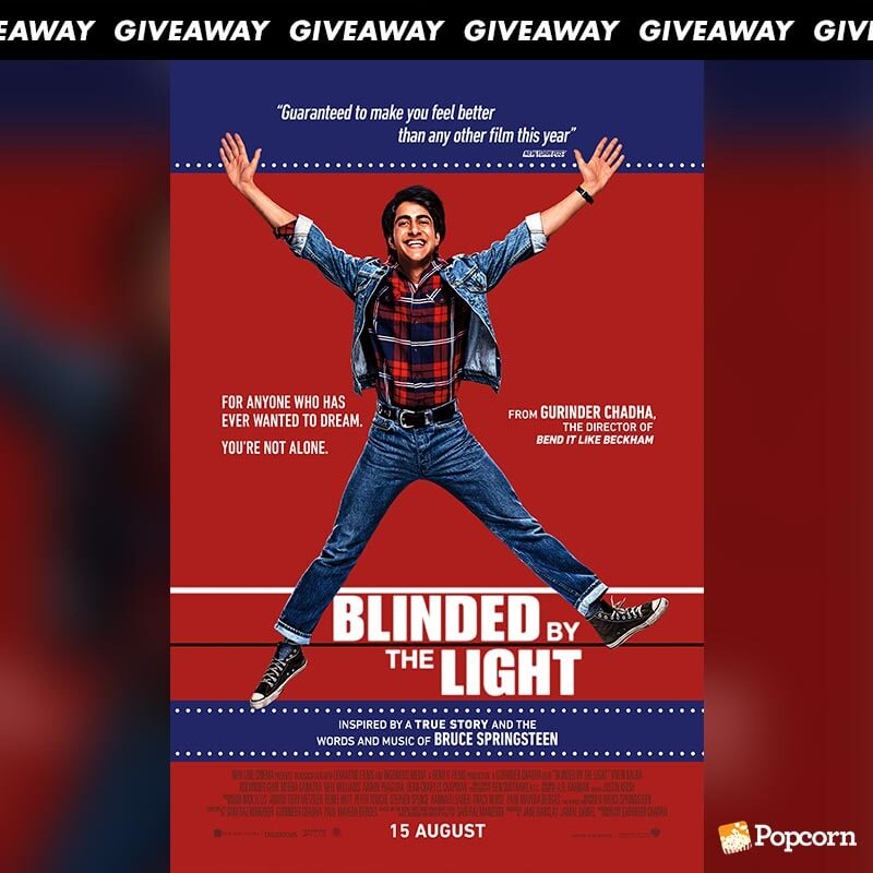 Win Preview Tickets To 'Blinded By The Light'