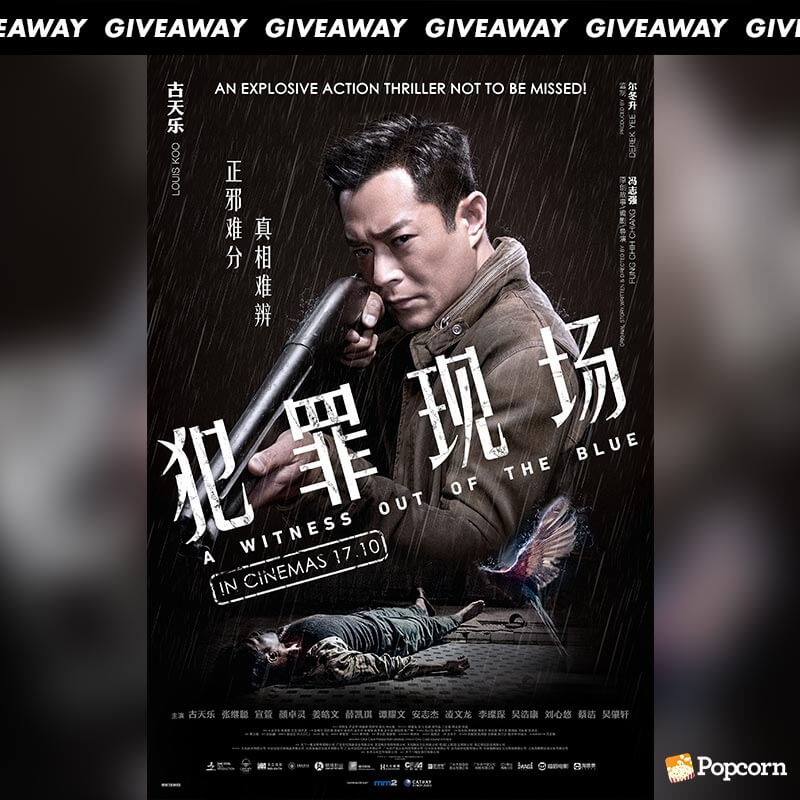 Win Complimentary Passes To Hong Kong Action Thriller 'A Witness Out Of The Blue'