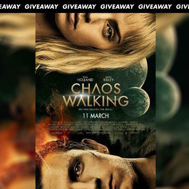 Win Premiere Tickets To Blockbuster CHAOS WALKING