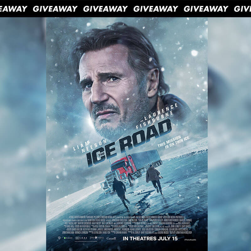 Win Complimentary Passes to Action Thriller THE ICE ROAD