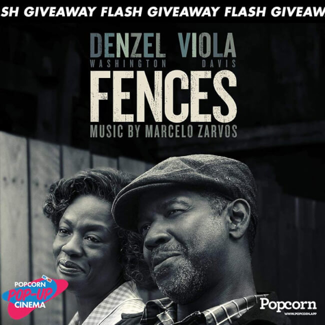 [CLOSED] 120 MIN FLASH GIVEAWAY: 'Fences' Tickets