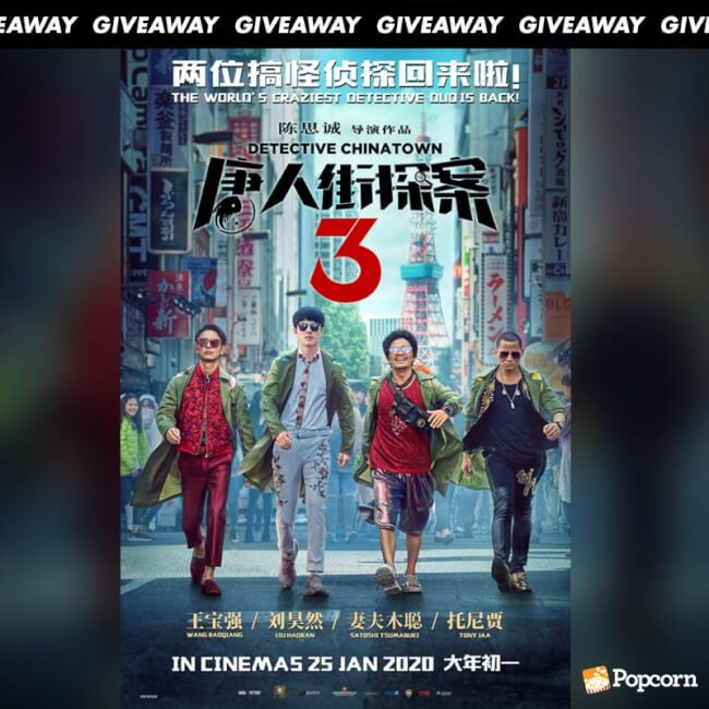 Win Complimentary Passes to Chinese Action Comedy 'Detective Chinatown 3'