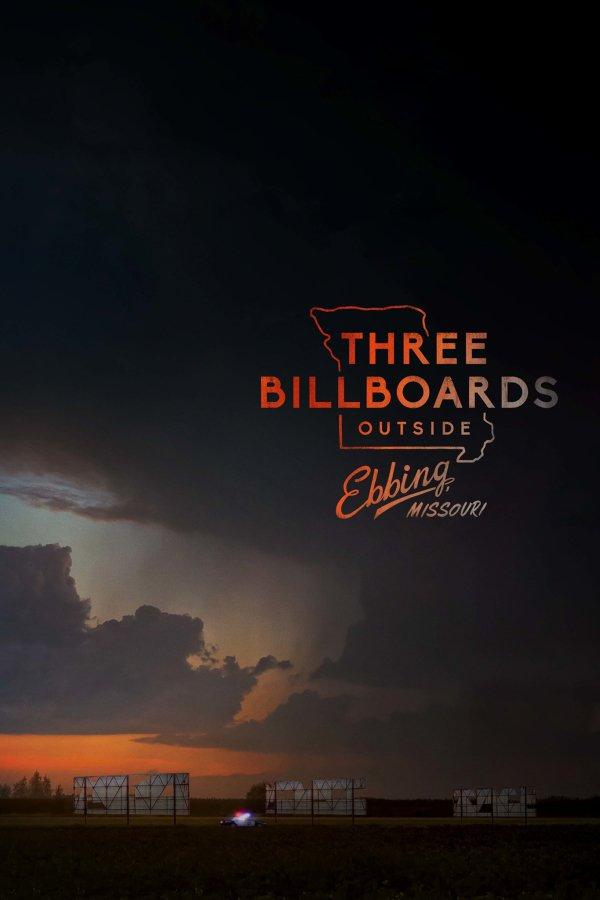 THREE BILLBOARDS OUTSIDE EBBING, MISSOURI Movie Poster
