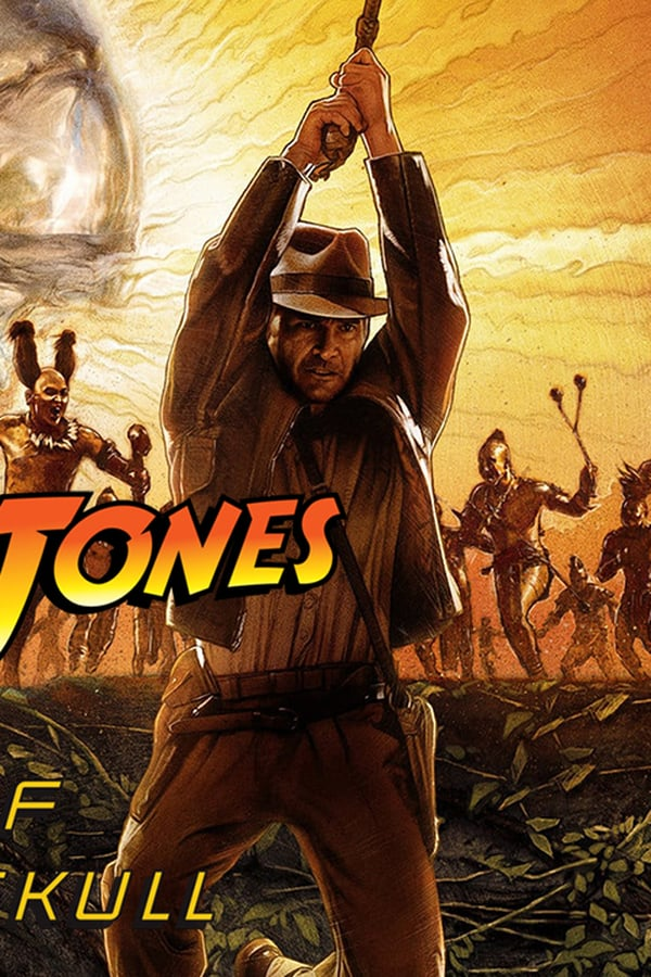 Indiana Jones And The Kingdom Of The Crystal Skull 2008 Showtimes Tickets Reviews Popcorn Singapore