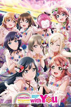 Lovelive! Nijigasaki High School Idol Club: First Live With You Movie Poster