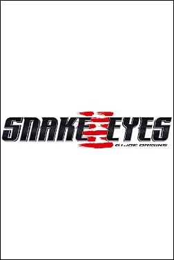Snake Eyes: G.I. Joe Origins Movie Poster